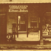 Elton John | Tumbleweed Connection (Remastered)